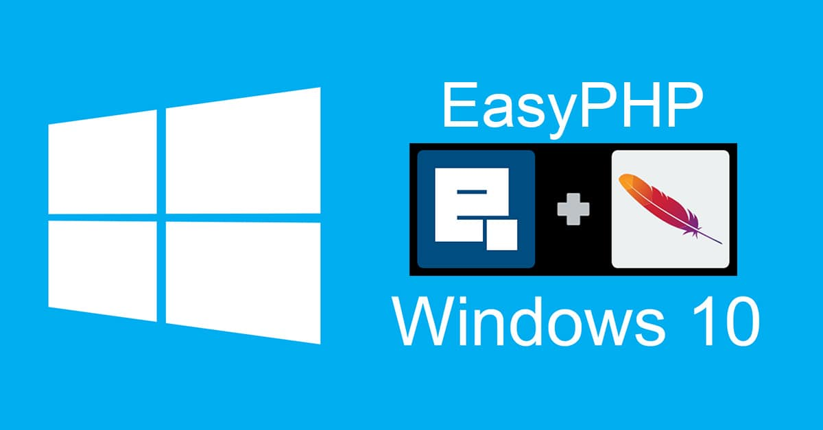Installer EasyPHP Devserver 16 sur Windows 10