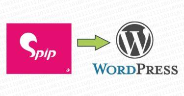 Migration de SPIP vers WordPress en 5 étapes